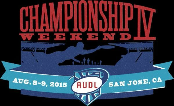 2015 AUDL Championship Weekend
